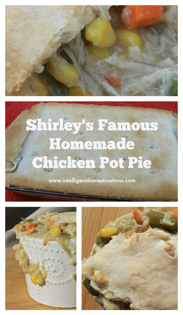 Shirley's Famous Homemade Chicken Pot Pie 4 www.intelligentdomestications.com
