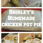Shirley's Homemade Chicken Pot Pie collage