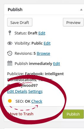 YOAST SEO yellow light, not quite ready, click on Check to make corrections