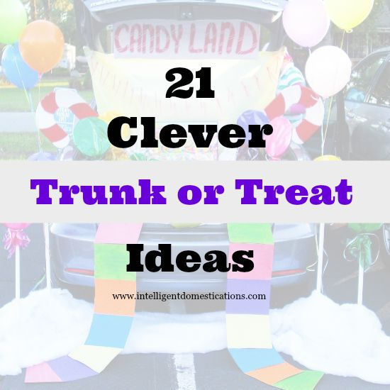 21 Clever Trunk or Treat Decorating Ideas. www.intelligentdomestications.com