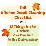 Kitchen Detail Cleaning Checklist plus 12 Things in the Kitchen you can put in the dishwasher.450x450www.intelligentdomestications.com