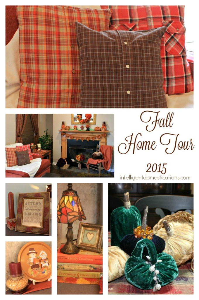 Our Fall Home Tour 2015.intelligentdomestications.com