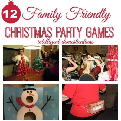 12 Family Friendly Party Games