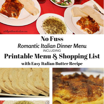 No Fuss Romantic Italian Dinner Menu And Easy Italian Butter Recipe