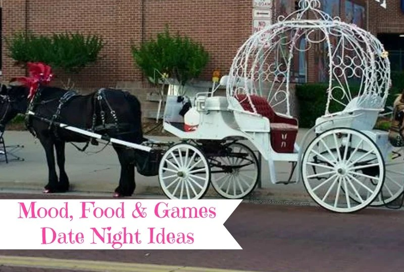 Mood, Food & Games Date Night Ideas.intelligentdomestications.com