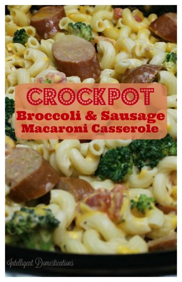Crockpot Broccoli and Sausage Macaroni Casserole recipe. #casserole #Crockpot
