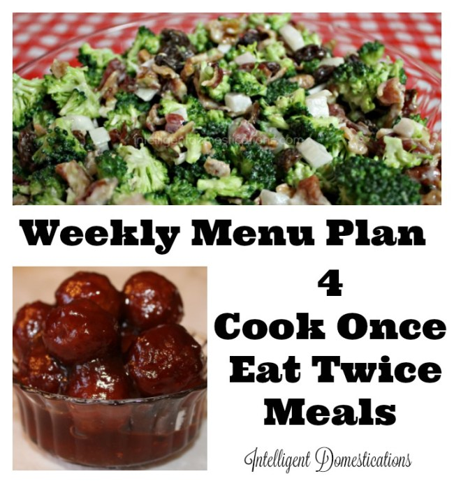 Cook Once, Eat Twice Menu Plan