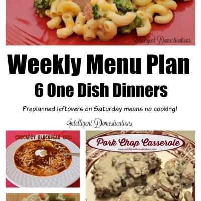 6 One Dish Dinners Weekly Menu Plan