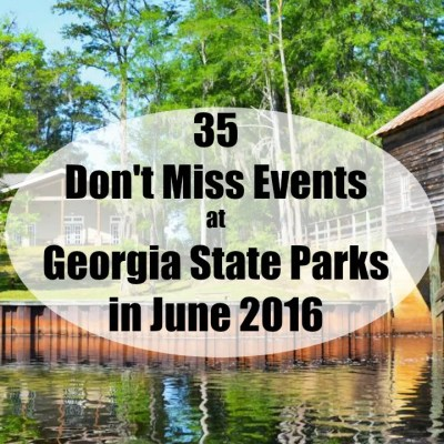 35 Don't Miss Events at Georgia State Parks in June