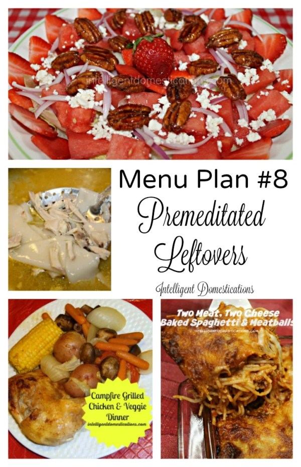 Meal Plan for premeditated leftovers