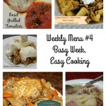 Weekly Menu #4 Busy Week, Easy Cooking.intelligentdomestications.com