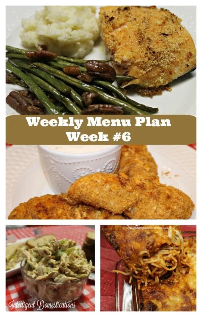 Weekly Menu Plan Week #6.Find all of our weekly menu plans at intelligentdomestications.com
