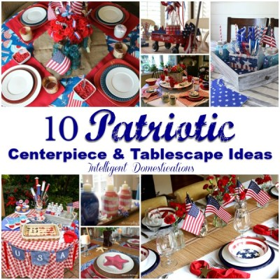 10 Patriotic Tablescapes and Centerpieces