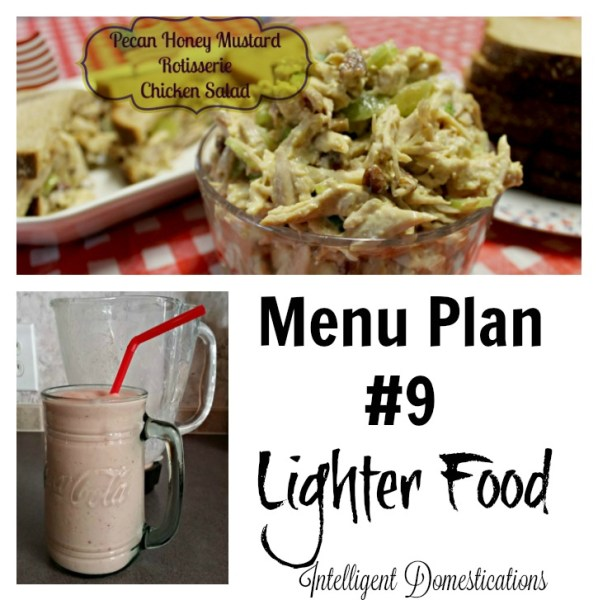 Lighter Food Menu Plan has some favorite summer dishes and salads