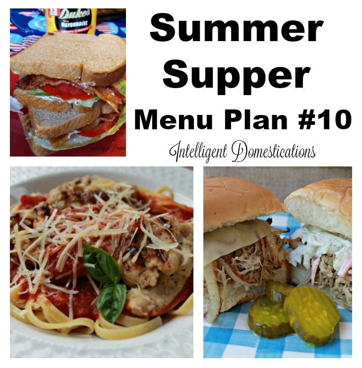 Menu Plan #10 Summer Supper Ideas