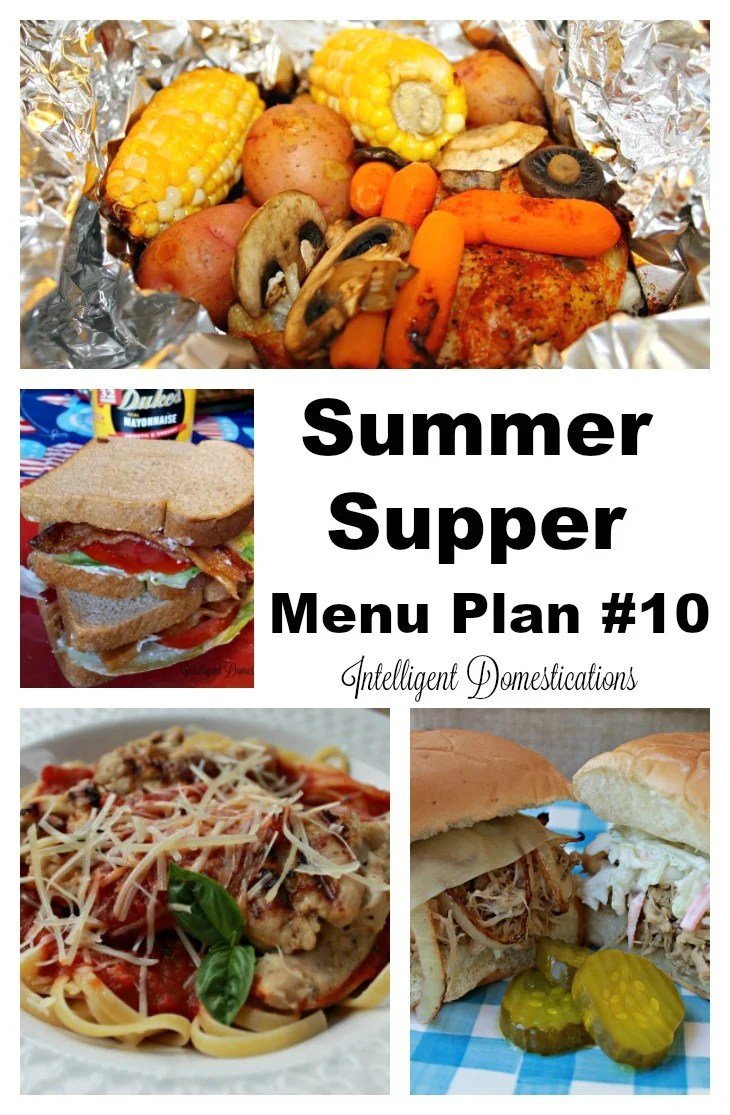 Summer Supper Menu Plan #10 with weekday ideas for summer dinner favorites