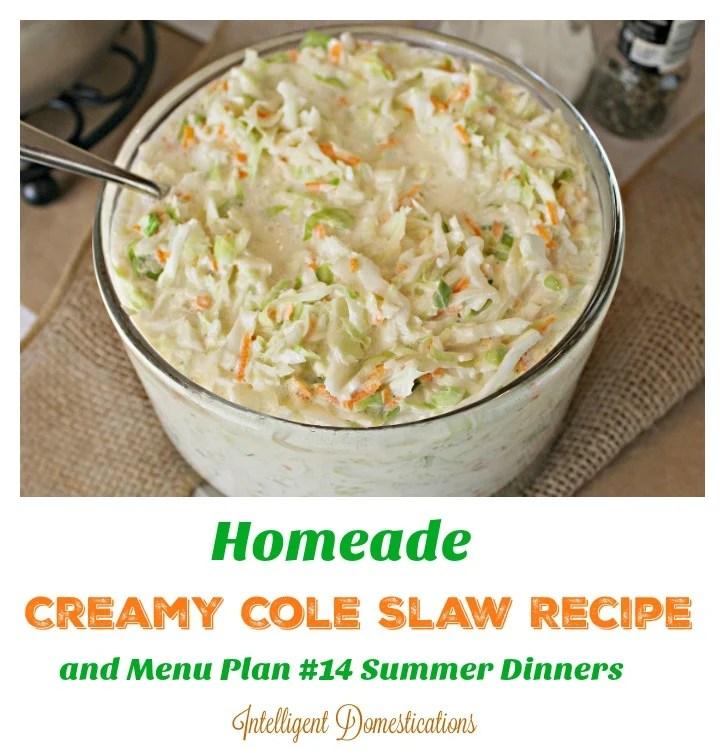 Homemade Creamy Cole Slaw Recipe and Menu Plan #14 Summer Dinners
