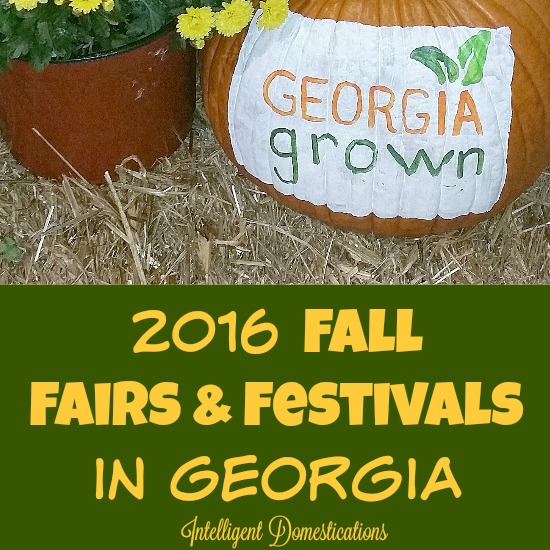2016 Fall Fairs and Festivals in Georgia. Find the comprehensive list at intelligentdomestications.com