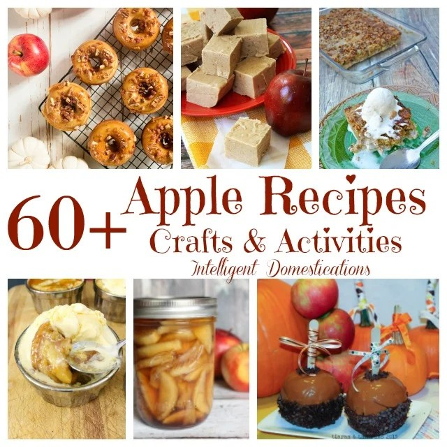 Sixty Plus Apple Ideas for fall. Apple Recipes. Apple Crafts and Apple activity ideas for the family. #applerecipes #applecrafts