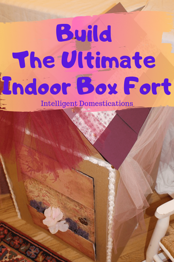 How To Build The Ultimate Indoor Fort for indoor play. Rainy day fun inside. Save that big appliance box and make an indoor box fort for the kids. #boxfort #cardboardplayhouse
