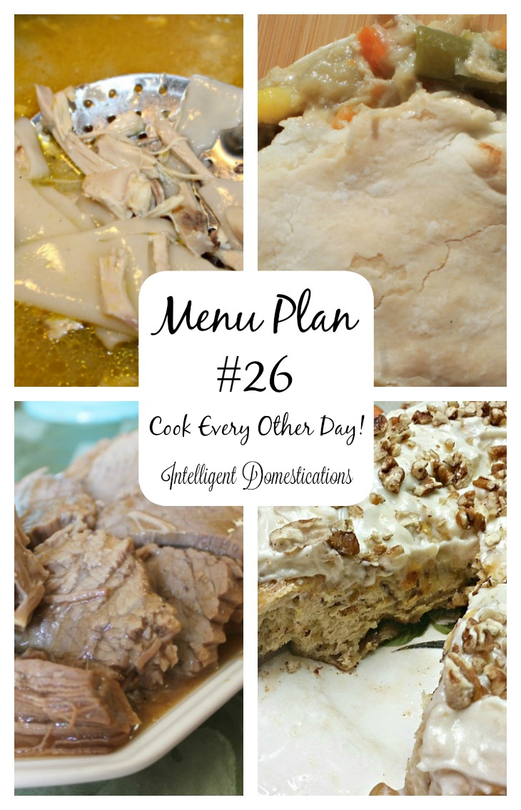 menu-plan-26-has-three-leftover-friendly-meals-so-we-will-only-be-cooking-every-other-day-intelligentdomestications-com