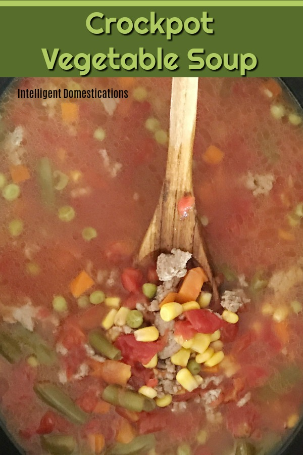 How to make Homemade Vegetable Soup in the Crockpot. Slow Cooker Homemade Vegetable Soup easy recipe. Made from scratch Vegetable Soup recipe. #soupfromscratch #cookingfromscratch
