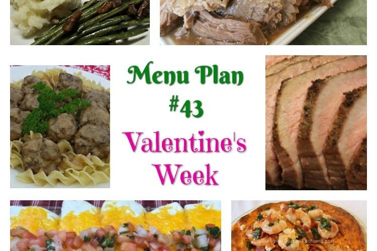 Menu Plan #43 Valentine's Week