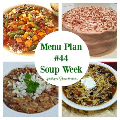 Menu Plan #44 Soup Week