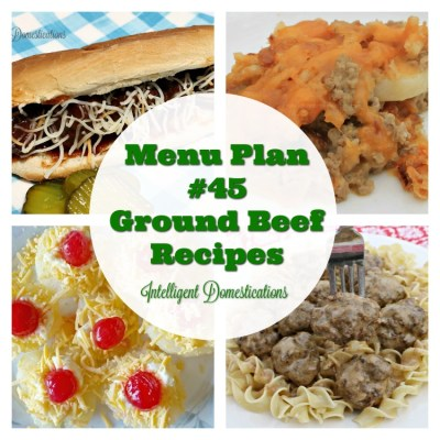 Menu Plan #45 Ground Beef Recipes