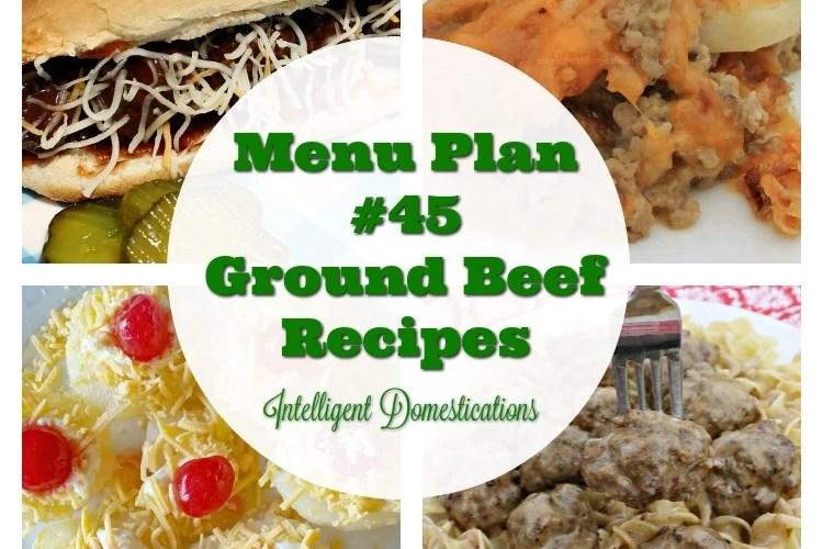 Menu Plan #45 Ground Beef Recipes