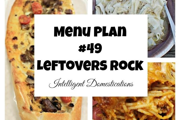 Menu Plan #49 Leftovers Rock