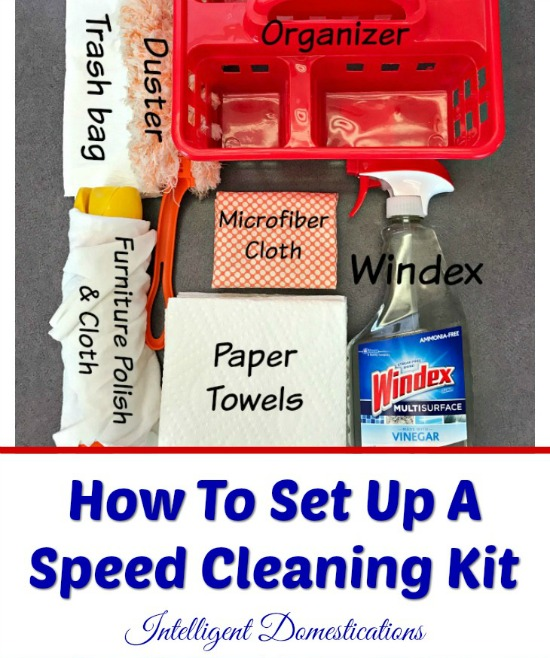How to set up your own speed cleaning kit