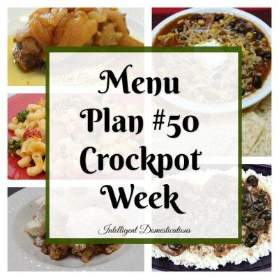 Menu Plan #50 Ball Season Crockpot Week