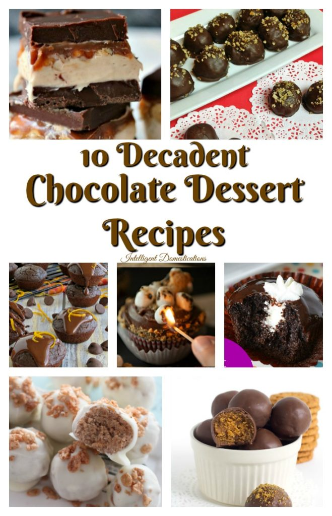 10 Decadent Chocolate Dessert Recipes. Chocolate dessert recipes.