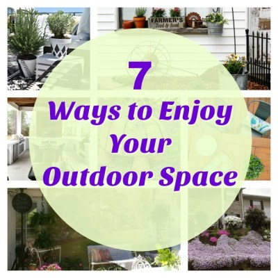 7 Ways To Enjoy Your Outdoor Space & Merry Monday Link Party #155