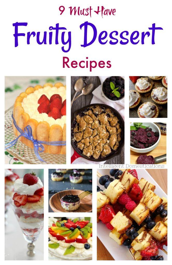 Fruity Dessert recipe ideas! Fruity dessert recipes Featured at Merry Monday Link Party