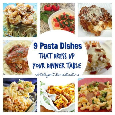 9 Pasta Dishes That Dress Up Your Dinner Table & Merry Monday Link Up Party #169