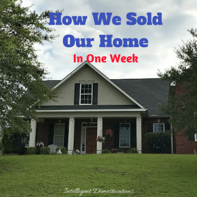 How we sold our home in one week. How to sell your home in one week. Things to do if you want to sell your home.