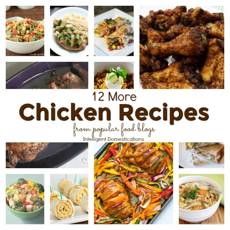 12 more chicken recipe ideas from popular food blogs intelligent 12 more chicken recipes from popular food blogs chicken recipes chicken for dinner ideas forumfinder Gallery