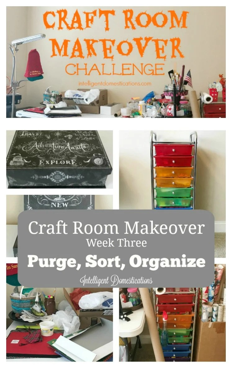 Craft Room Makeover Week Three. Purge Sort and Organize Ideas. Craft room organization