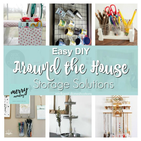 Easy DIY Storage Projects. DIY Storage for around the house. Merry Monday Features. DIY Storage projects