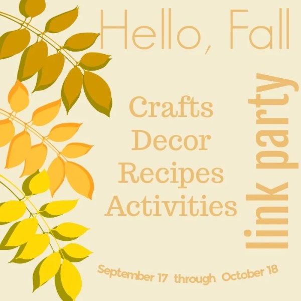 Hello Fall Link Party for Bloggers