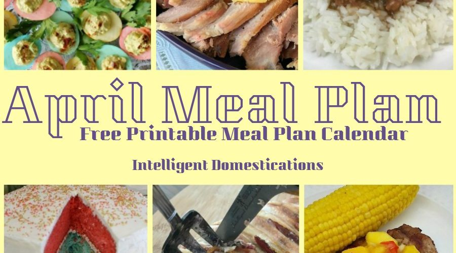 April Meal Plan Free Printable Calendar. Links to recipes are included in this post. Family Meal Planning for the month of April. Easter Menu included. #mealplan