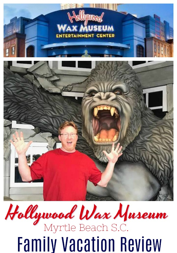 Hollywood Wax Museum Myrtle Beach S. C., our honest review. Family friendly vacation attraction. I am sharing what we liked and how family friendly this attraction is for all ages. #vacation #waxmuseum #myrtlebeach