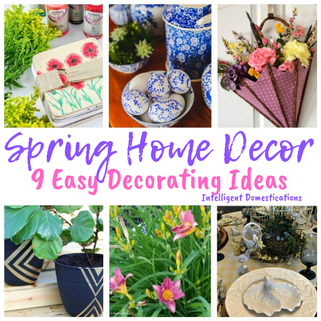 Spring Home Decor. 9 Easy Decorating Ideas for Spring in your home. DIY Spring Decor. #springdecor