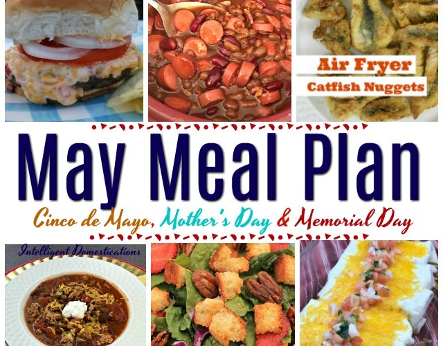 May Meal Plan. Our May Meal Plan includes Cinco de Mayo, Mother's Day and Memorial Day options. #mealplan
