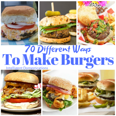 70 Burger Recipes Plus A Giveaway