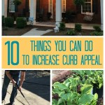10 Things You Can Do To Increase Your Curb Appeal #curbappeal