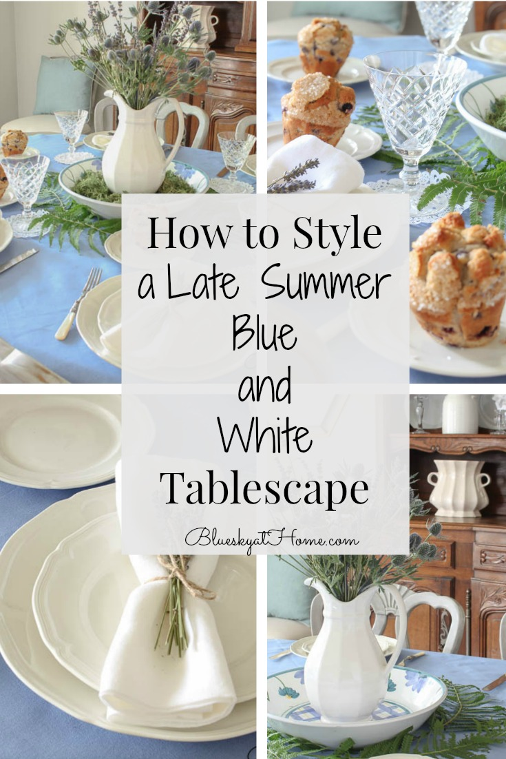 How to Style a Late Summer Blue and White Tablescape