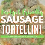 This Budget Friendly recipe for Sausage Tortellini is a new family favorite. They love the flavor combo of the Italian Sweet Sausage and the cheesy stuffed Tortellini topped with Alfredo Sauce. I added veggies to make it a hearty skillet meal. #pasta dinner #30minutemeal